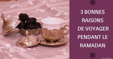 3 bonnes raisons de voyager pendant le Ramadan