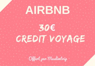 AIRBNB : MuslimTrip t'offre 30€ de crédit voyage