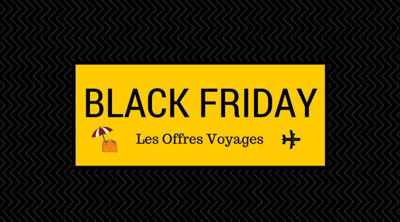 [BLACKFRIDAY] : Les meilleures promo Voyages !