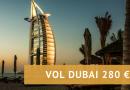 [BON PLAN] : Vol pour Dubaï à 280 € par personne