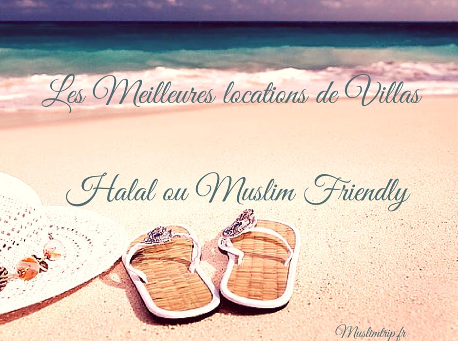 locations villas sans vis à vis muslim friendly ou halal