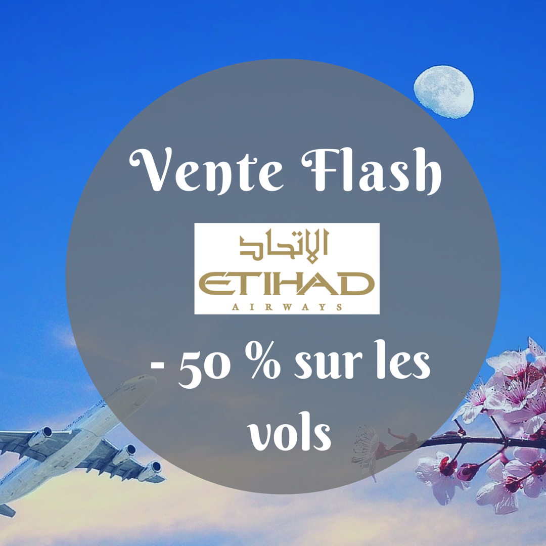 vente flash 40 et 50 de sur les vols etihad airways muslimtrip. Black Bedroom Furniture Sets. Home Design Ideas